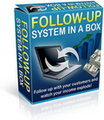 Thumbnail Follow Up System in A Box : Follow up with your customers and watch tour income explode!