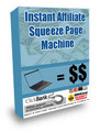 Instant Affiliate Sqeeze Page Machine