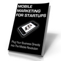 Thumbnail Mobile Marketing For Startups - Article Bundle, Audio, Video