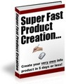 Thumbnail Super Fast Product Creation PLR