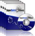 Super Quick Videos