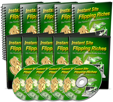 Product picture Instant Site Flipping Riches - Videos, Audios