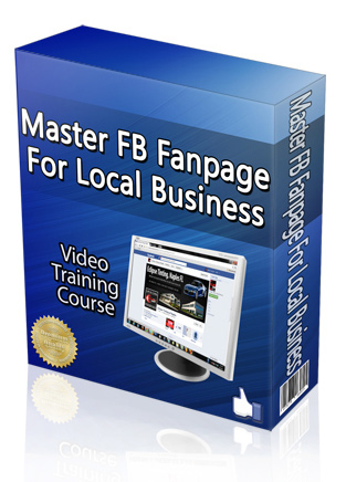 Product picture Mastering FB Fanpage For Local Businesses