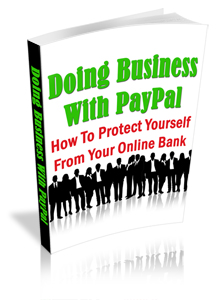 Product picture Doing Business With Paypal MRR - How to protect Yourself from Your Online Bank